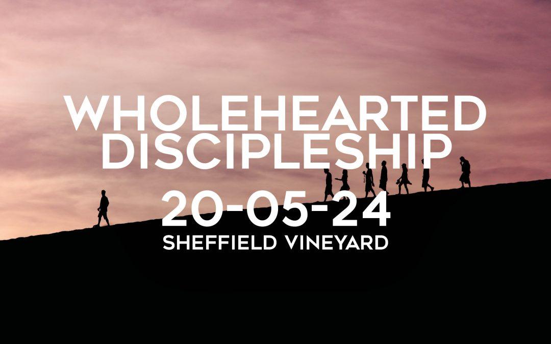 Wholehearted Discipleship