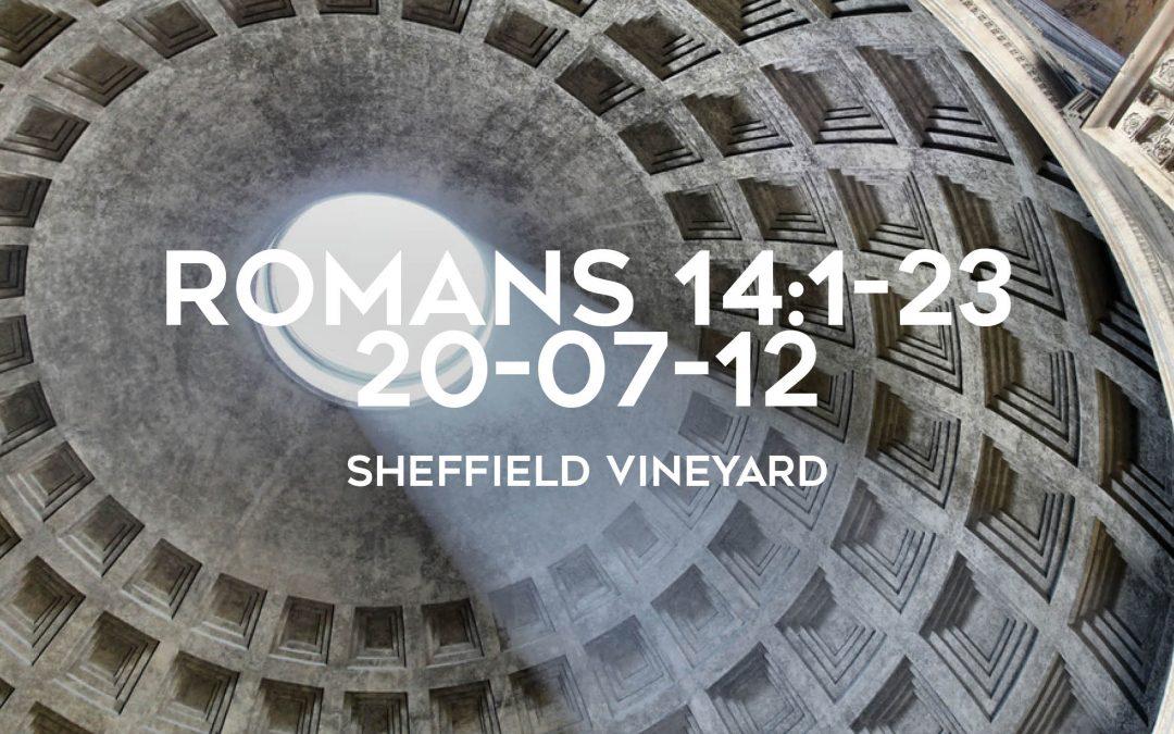 Romans 14:1-23
