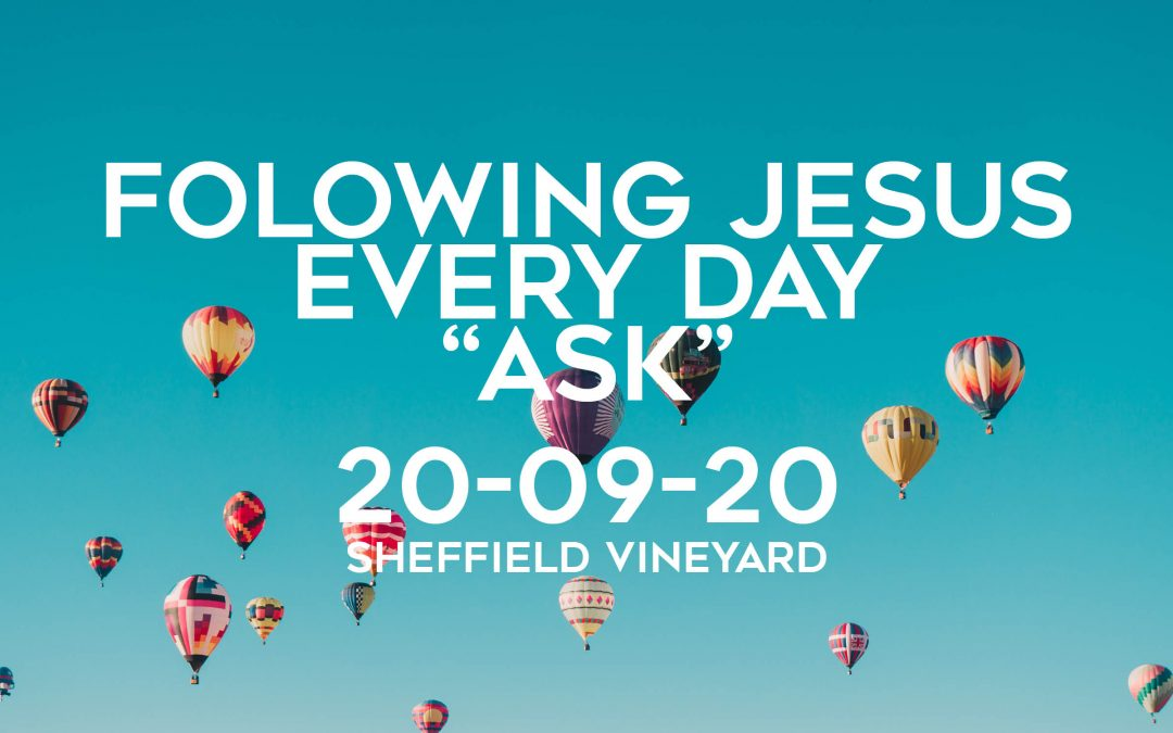 Following Jesus Every DAY – Ask