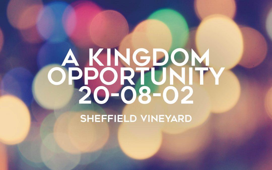 A kingdom opportunity