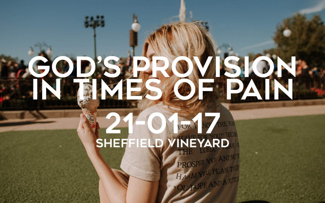 God's provision in times of pain
