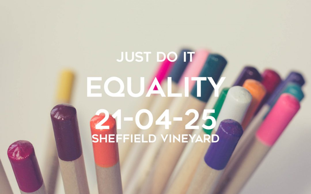 Just Do It- Equality